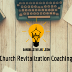 Church Revitalization Coaching Session #3